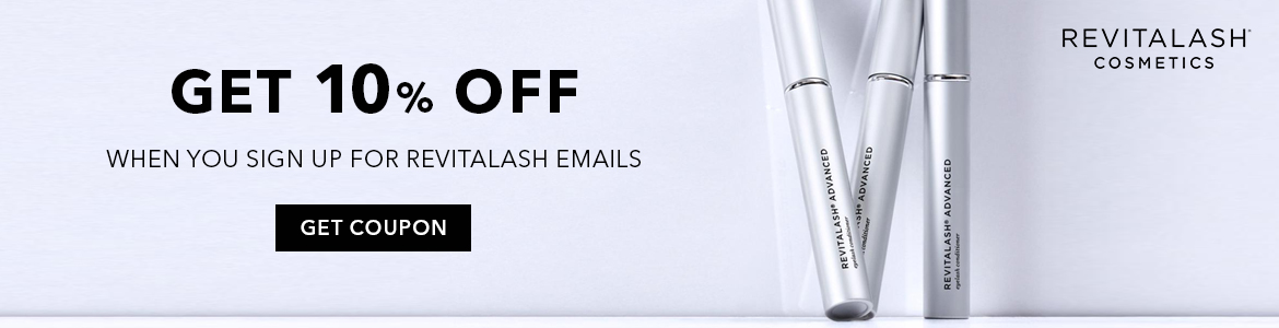 Get 10% OFF when you sign up for RevitaLash emails. Avail Now